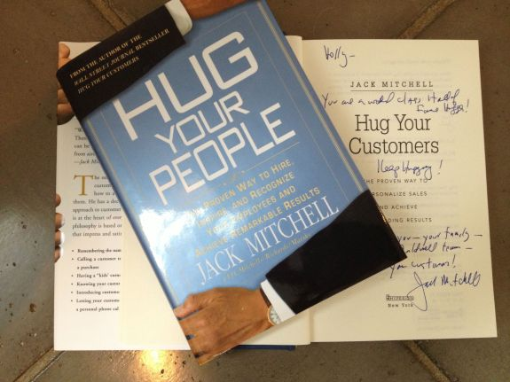 "A very special gift (and read!) from Jack Mitchell, who's enthusiastic support for us and our brand was quite humbling. Thanks for the ""hugs"" Jack and for the personal inscriptions. I will treasure them always!"